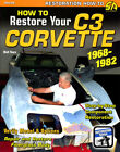 HOW TO RESTORE C3 CORVETTE RESTORATION MANUAL SHOP BOOK THURN