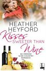 Kisses Sweeter Than Wine (Paperback or Softback)