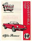 SHOP MANUAL SPIDER ALFA ROMEO CONVERTIBLE TOP SERVICE REPAIR BOOK