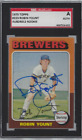 Autographed 1975 Topps Rookie Robin Yount Milwaukee Brewers #233 SGC Slabbed