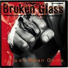 BROKEN GLASS - Fast, Mean Game (CD 1990)