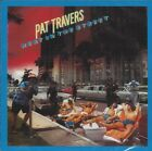 PAT TRAVERS - Heat in the Street -- CD-RE-Issue/SEALED