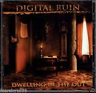 Digital Ruin - Dwelling In The Out CD