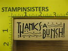 Rubber Stamp Thanks A Bunch Saying by Zimprints Stampinsisters 1225