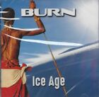 Ice Age by BURN (CD/SEALED - Melodic Rock Records 2017) NEW Melodic Hard Rock