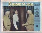 6 Bridges To Crross-Tony Curtis-Lobby Card