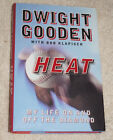 Heat  My Life on and off the Diamond by Dwight Doc Gooden 1999 SIGNED