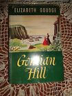 GENTIAN HILL BY ELIZABETH GOUDGE HARDCOVER BOOKW/DUST JACKET-1949