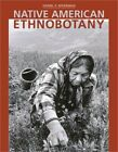 Native American Ethnobotany Hardback or Cased Book