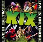Live in Baltimore [CD/DVD] by KIX (Metal) (CD+DVD/SEALED/OOP Frontiers Records)
