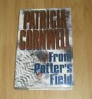 From Potters Field Patricia Cornwell SIGNED Excellent Hardback Signed Book