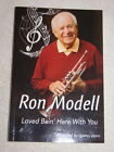 Ron Modell Loved Bein Here With You 2014 SIGNED auto biography Quincy Jones