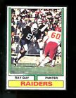 1974 TOPPS #219 RAY GUY RAIDERS ROOKIE EXMINT D08785