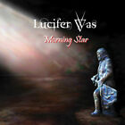 Morning Star - Lucifer Was - Heavy Metal Music CD