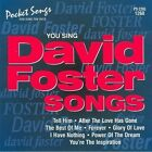 You Sing David Foster Songs [Karaoke]