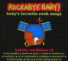 Rockabye Baby! Lullaby Renditions Of Baby's Favorite Rock Songs - Favorite Trac