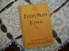 Every Man A King The Autobiography of Huey P Long 1933 HC INSCRIBED