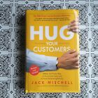 Love  Hug Your Customers The Proven Way to Personalize Sales and Achieve