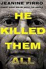 He Killed Them All Robert Durst and My Quest for Justice ExLibrary
