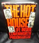 The Hot House  Life Inside Leavenworth Prison Hardcover w DJ Signed