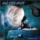 On the Rise - Dream Zone   (CD,  2009) (CD new, rear cover has fold)