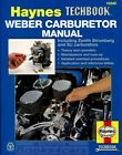 WEBER CARBURETOR SHOP MANUAL HAYNES SERVICE REPAIR BOOK
