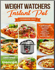 WEIGHT WATCHERS INSTANT POT COOKBOOK 2019  A Guidebook PDF EB00k Fast Delivery