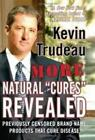 More Natural Cures Revealed by Trudeau Kevin