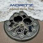 Moritz - About Time Too (NEW CD)