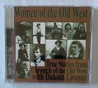 CD: Women of the Old West: True Stories With Dakota Livesay. Storytelling