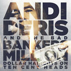 ANDI DERIS AND THE BAD BANKERS Million Dollar Haircuts... (2013) CD album NEW