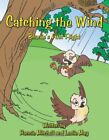 Catching the Wind: Beanie's First Flight, Mitchell, Ronnie 9781456756130 New,,