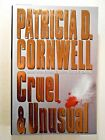 CRUEL  UNUSUAL BY PATRICIA CORNWELL HARDCOVER 1993 SCRIBNERS SIGNED COPY