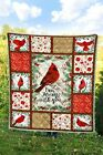 Red Cardinal Bird Im Always With You Lovely Nice Gift Quilt Blanket