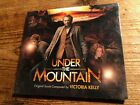 UNDER THE MOUNTAIN (Victoria Kelly) OOP 2009 MSM Score Soundtrack OST CD SEALED