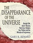 The Disappearance of the Universe 2004 by Gary R Renard E B0KAUDI0E MAILED