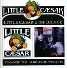 Little Caesar/Influence by Little Caesar 2 CD SET SEALED HARD TO FIND