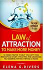 Law Of Attraction to Make More Money 12 Hidden Rivers