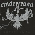 Cinder Road Superhuman CD SIGNED! AUTOGRAPHED! Several Members FREE SHIPPING!