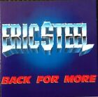 ERIC STEEL Back for more   CD ALBUM  NEW - NOT SEALED