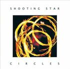 Circles  by Shooting Star CD HARD TO FIND MINT CONDITION