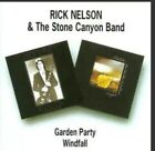 Rick Nelson & The Stone Canyon Band – Garden Party / Windfall CD