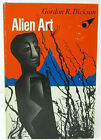 Alien Art Gordon R Dickson 1973 First Edition Hardcover with Dust Jacket Sci Fi