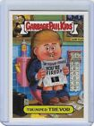 2016 Topps Garbage Pail Kids Presidential Trading Cards - Losers Update 20