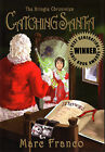 CATCHING SANTA THE KRINGLE CHRONICLES Childrens Book 1st Edition 1999 value