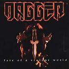 Fate of a Violent World by Dagger (CD, 2000, North American) NEW FACTORY SEALED
