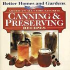 Better Homes and Gardens America's All-Time Favorite Canning and Preserving...
