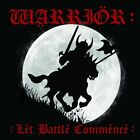 WARRIOR- Let Battle Commence Bleak House, Voltz, Clientelle, Iron Maiden, NWOBHM