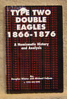Type Two Double Eagles 1866-1876 by Winter and Fuljenz