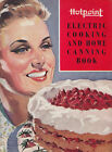 Hotpoint Electric Cooking and Home Canning Book (17861), SC Cookbook